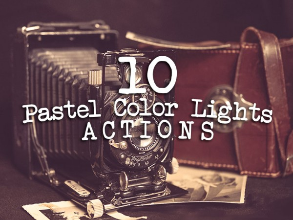 Pastel Color Lights Photoshop Actions